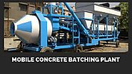 Benefits Of Mobile Concrete Batching Plant