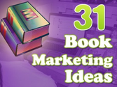 31 Book Marketing Ideas You Can Use Today!