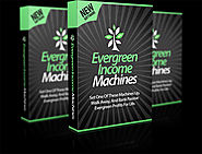 Evergreen Income Machines review-(SHOCKED) $21700 bonuses