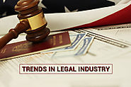 5 Most Significant Changes Occurring in the Legal Industry Today