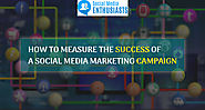 How to Measure the Success of a Social Media Marketing Campaign