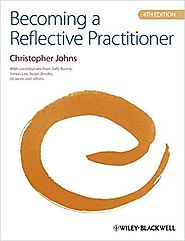 Becoming a reflective practitioner by Christopher Johns