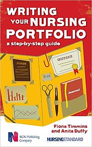 Writing your nursing portfolio : a step-by-step guide by Fiona Timmins and Anita Duffy