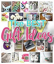 The BEST Do it Yourself Gifts – Fun, Clever and Unique DIY Craft Projects and Ideas for Christmas, Birthdays, Thank Y...