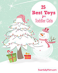 25 Best Christmas Gifts for Toddler Girls