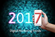 2017 Digital Marketing Trends