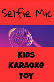 Selfie Microphone Great Gift Idea for Kids that Love to Sing - Kims Five Things