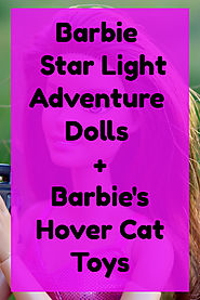 Barbie and Hover Cat Star Light Adventure Accessories - Great Gift Ideas