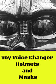 Voice Changer Masks and Helmets - Great Gift Ideas