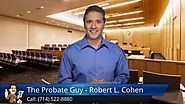 Norwalk, Lakewood: The Probate Guy Excellent Five Star Review