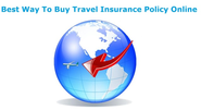 Best Way to Buy Travel Insurance Policy Online in India
