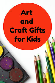 Art and Craft Gifts for Kids - Kims Five Things