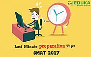 Last minute preparation for CMAT 2017