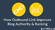 Outbound Linking Improves Your Blog Authority & Ranking
