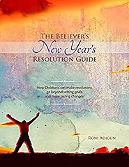 The Believer's New Year's Resolution Guide Kindle Edition