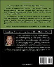 Planning the Life You Desire ~ Living the Life You Deserve: Creating & Achieving Goals That Matter Most (Your All-In-...
