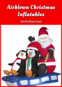 Airblown Christmas Inflatables: Yule Be Blown Away!