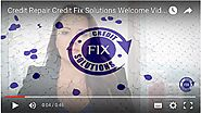Credit Repair Credit Fix Solutions Welcome Video