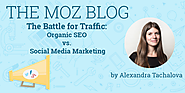The Battle for Traffic: Organic SEO vs. Social Media Marketing