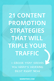 21 Content Promotion Strategies That Will Triple Your Traffic [+ eBook] – MarketDoc