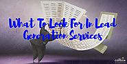 What To Look For In Lead Generation Services