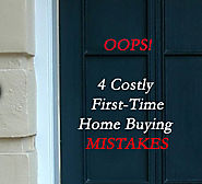 4 Costly First-Time Home Buying Mistakes | Teresa Cowart
