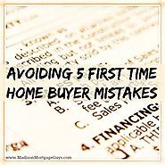 Avoiding 5 Common Mistakes Among First Time Home Buyers