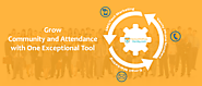 Grow Community and Attendance with One Exceptional Tool