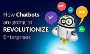 How Chatbots Are Going To Revolutionize Enterprises - TechJini