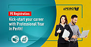 PE registration: Kick-start your career with Professional Year in Perth!