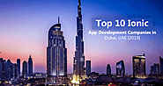 Title: Top 10 Most trusted Ionic App Development Companies in Dubai, UAE [2019 — Updated List]