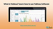 What is Tableau? Learn how to use Tableau Software