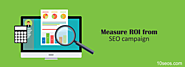How To Measure ROI From SEO Campaign