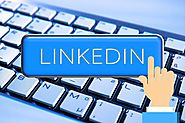 Why LinkedIn is Increasingly Being Used as a B2B Marketing Tool