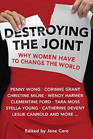 Destroying the Joint: Why Women Have to Change the World | Penguin Books Australia