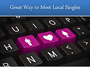 Great Way to Meet Local Singles