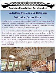 Underfloor Insulation NZ Helps You To Provides Secure Home