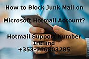 How to Block Junk Mail on Microsoft Hotmail Account?