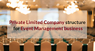 Registration of Event Management Business as Private Company