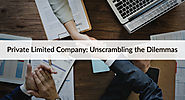 Private limited company: Busting the myths