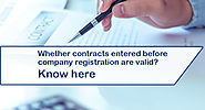 Pre incorporation Contract: Its Validity and Enforceability