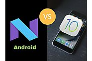 iOS 10 or Android Nougat? Who is leading the era