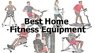 Website at http://www.slideshare.net/stelamala/best-home-fitness-equipment