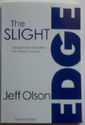 Tanya Smith Recommends on Amazon - The Slight Edge (Revised Edition): Turning Simple Disciplines Into Massive Success