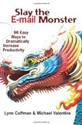 Tanya Smith Recommends on Amazon - Slay the E-mail Monster: 96 Easy Ways to Dramatically Increase Productivity