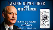 [3] Taking Down Uber with Jeremy Rifkin