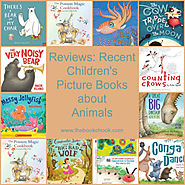 Reviews: Recent Picture Books about Animals 2015 (3)
