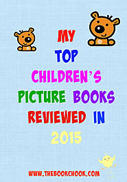 My Top Children's Picture Books Reviewed in 2015