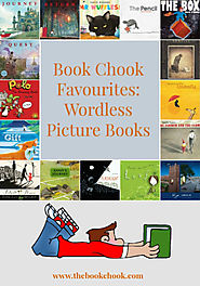 Book Chook Favourites - Wordless Picture Books