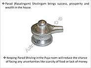 Benefits of Pure Parad(Mercury) Shivling(Shivlingam)